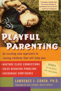 Playful Parenting with Dr. Lawrence Cohen